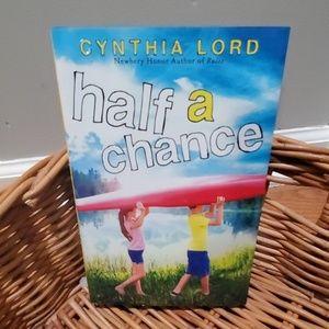 Half A Chance by Cynthia Lord New Hardback